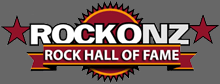 The ROCKONZ Rock Hall Of Fame
